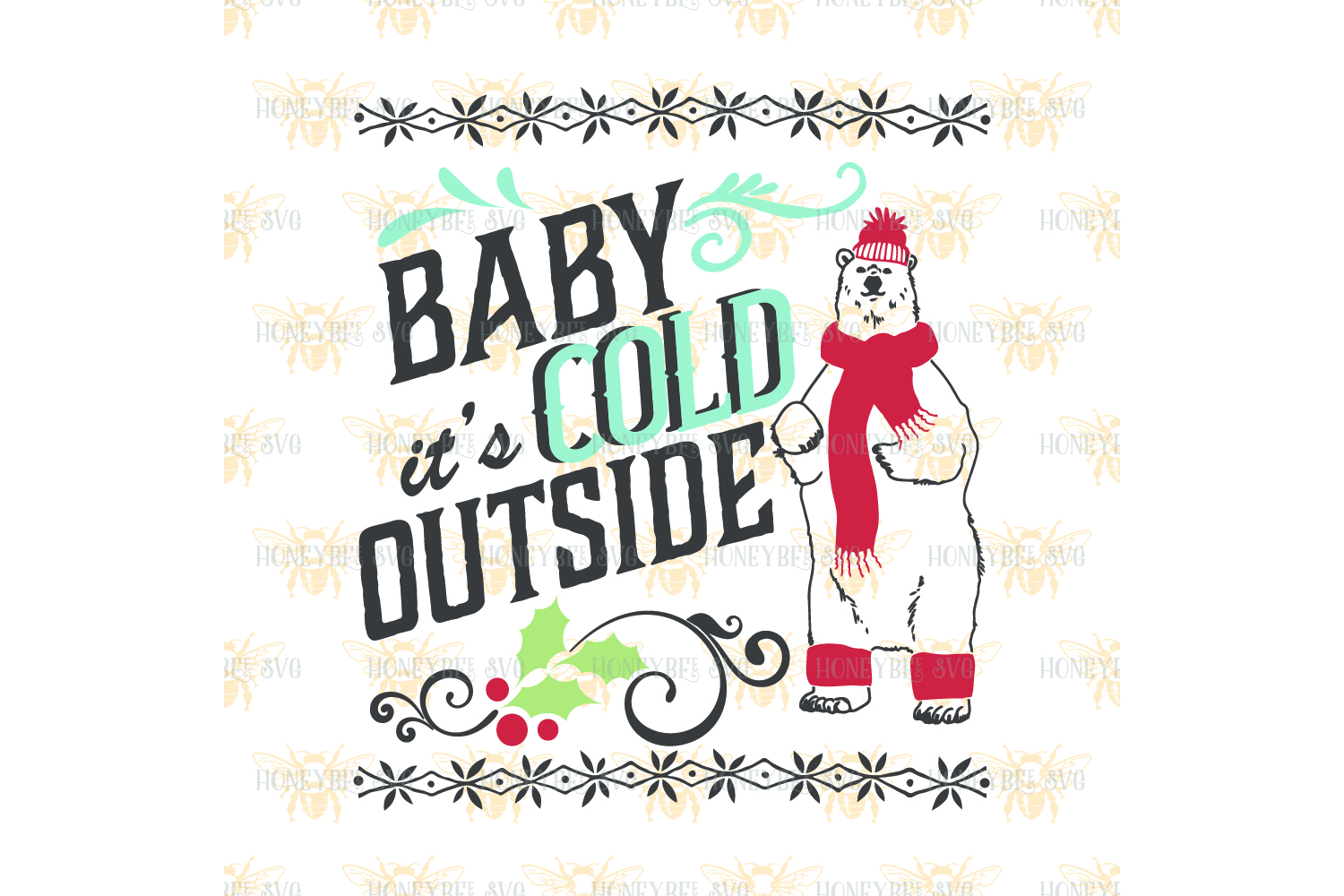 Baby It's Cold Outside Bear svg example image 2
