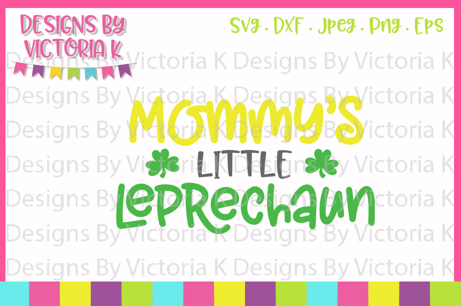Mommy's Little Leprechaun, SVG, DXF, PNG example image 1