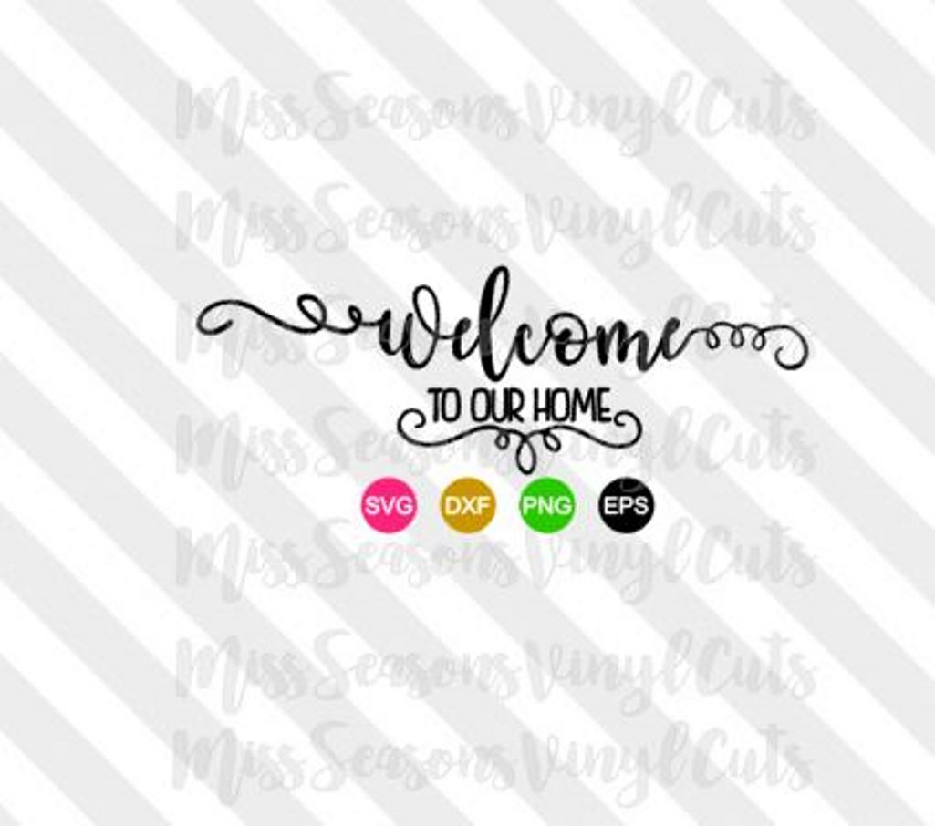 Welcome to Our Home SVG example image 1