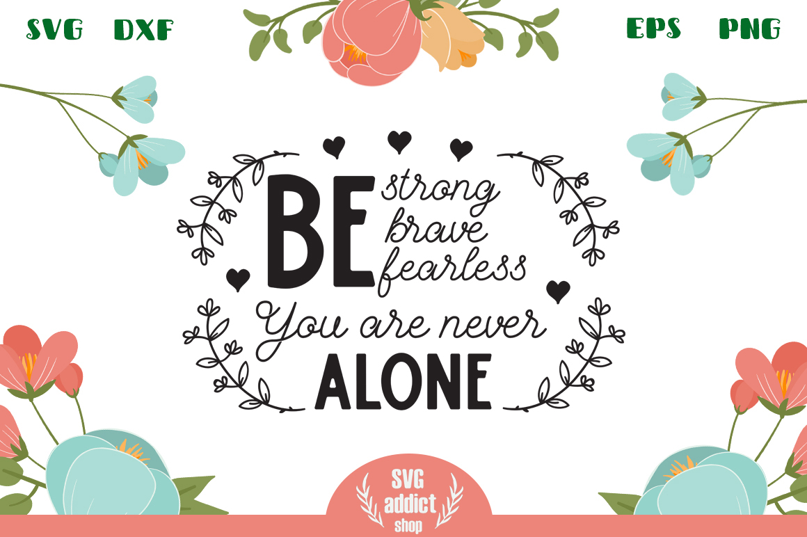 You Are Never Alone SVG Cut File example image 1