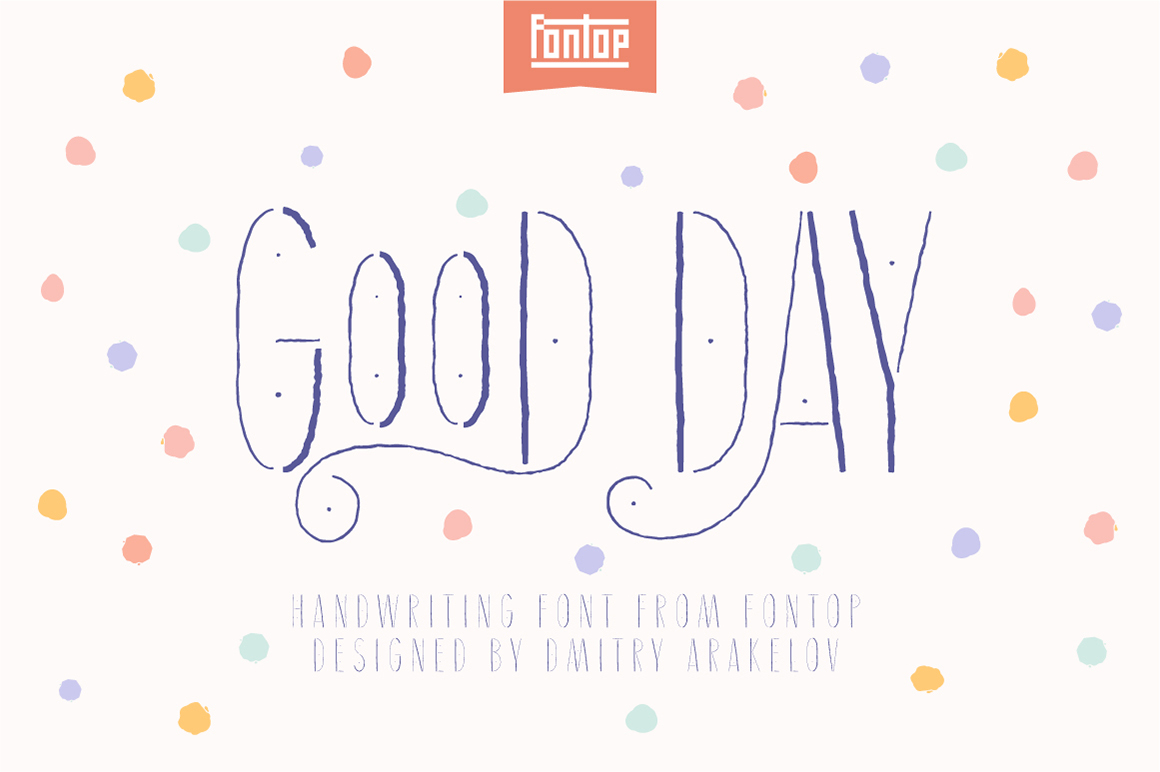 Good Day typeface example image 1