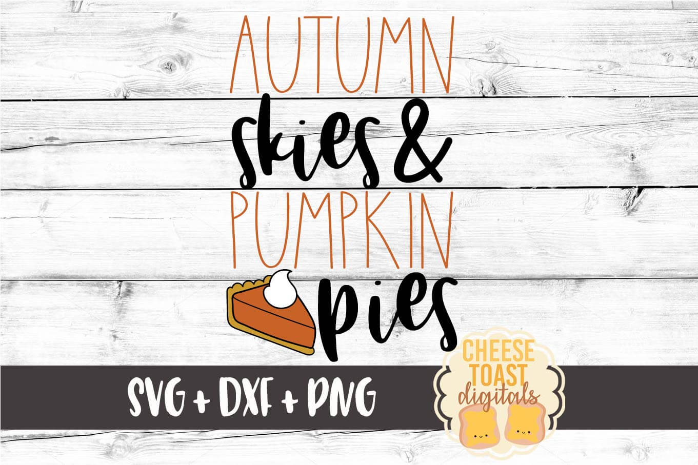 Autumn Skies and Pumpkin Pies - Fall SVG File example image 2