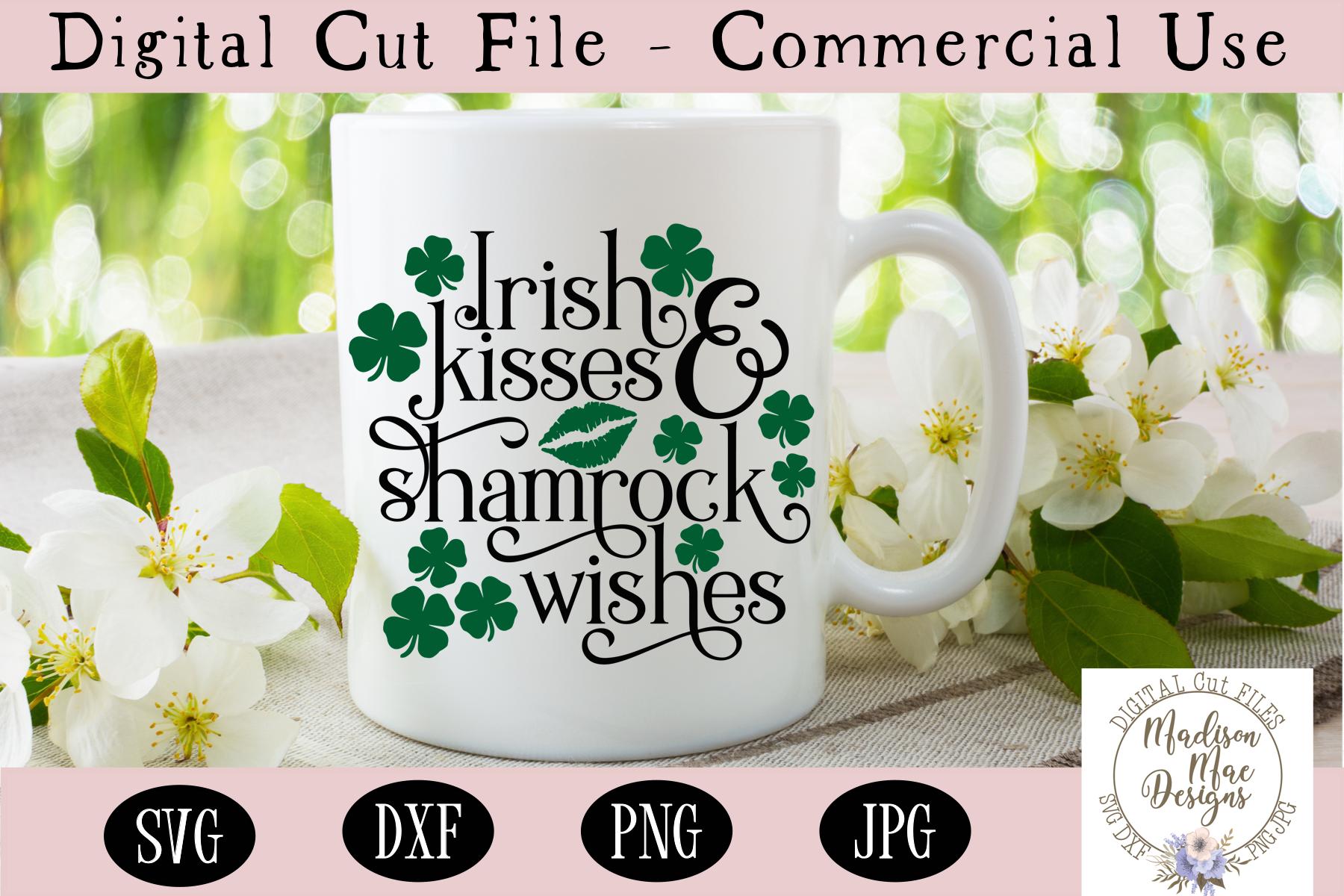 St Patrick's Day SVG, Irish Kisses and Shamrock Wishes SVG example image 1