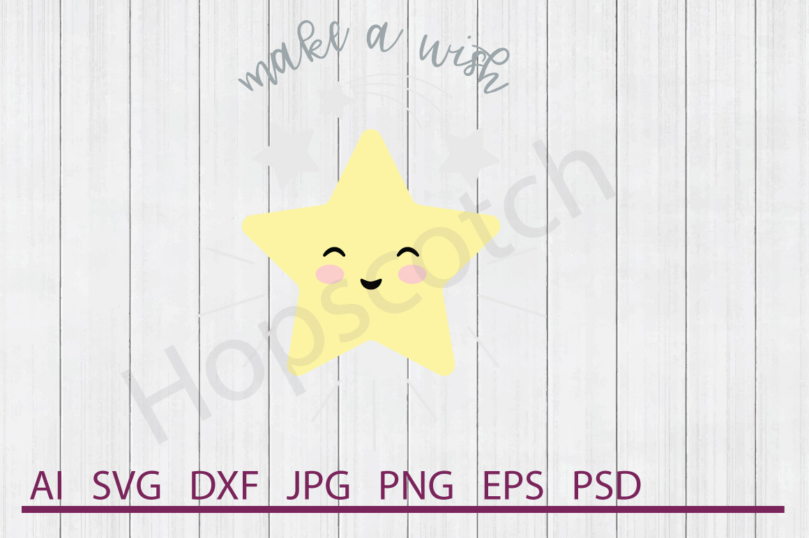 Star SVG, Make A Wish SVG, DXF File, Cuttable File example image 1