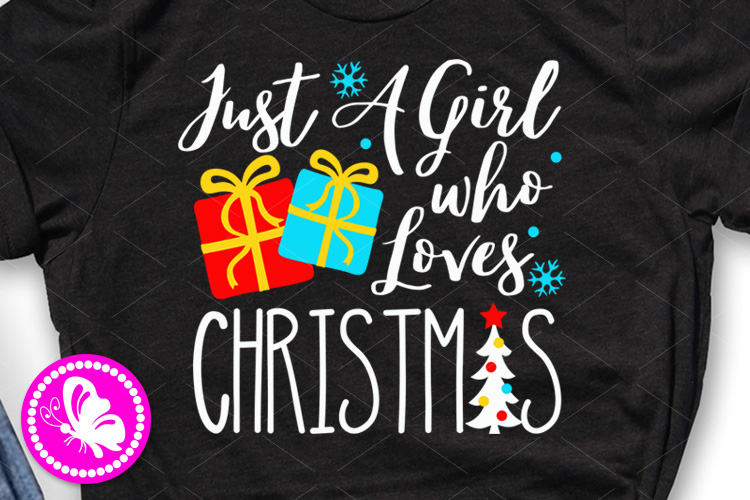 Just a girl who loves Christmas svg Gifts clipart Snow Tree example image 1