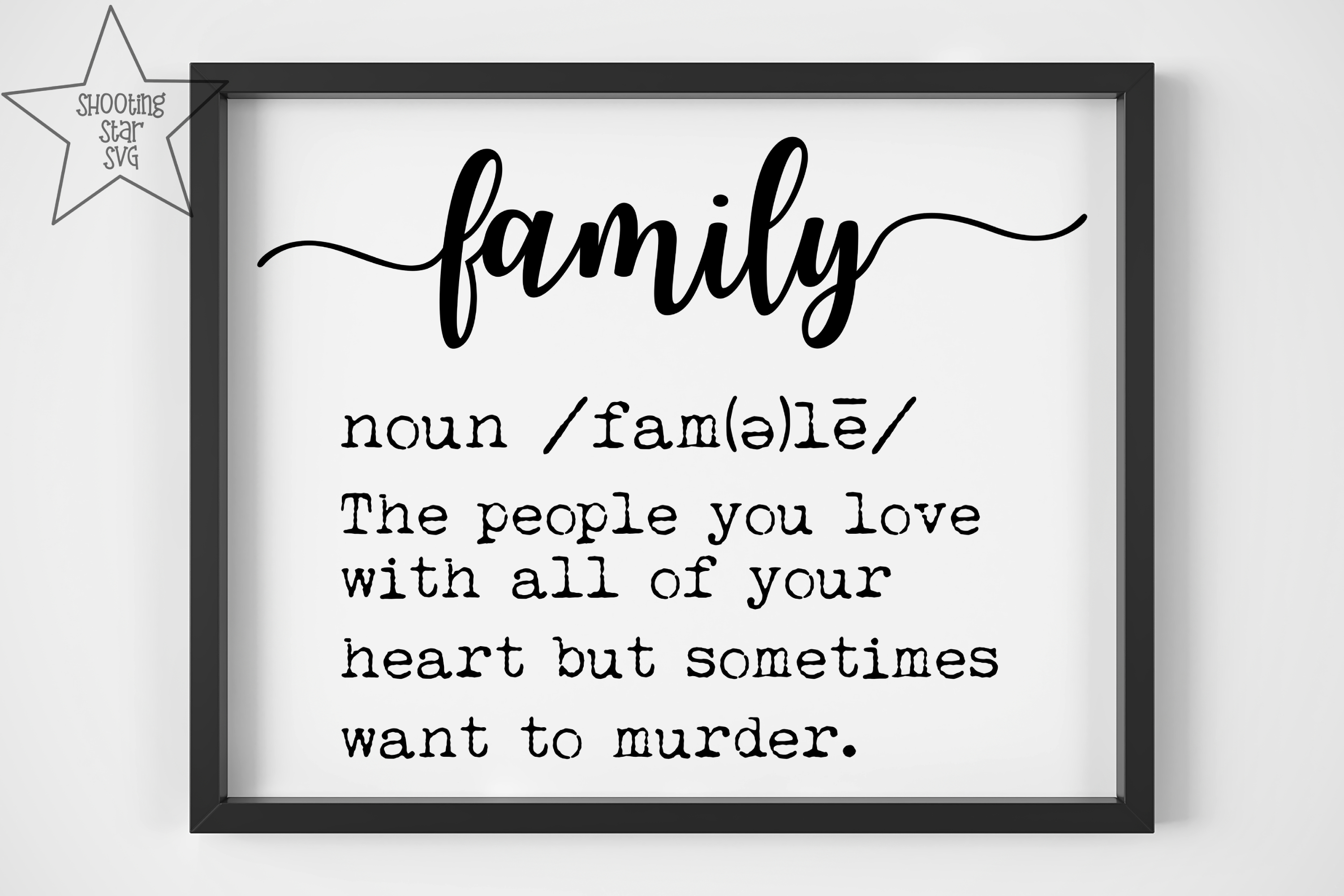 Family Definition SVG - Funny Family Definition - Home Decor example image 2