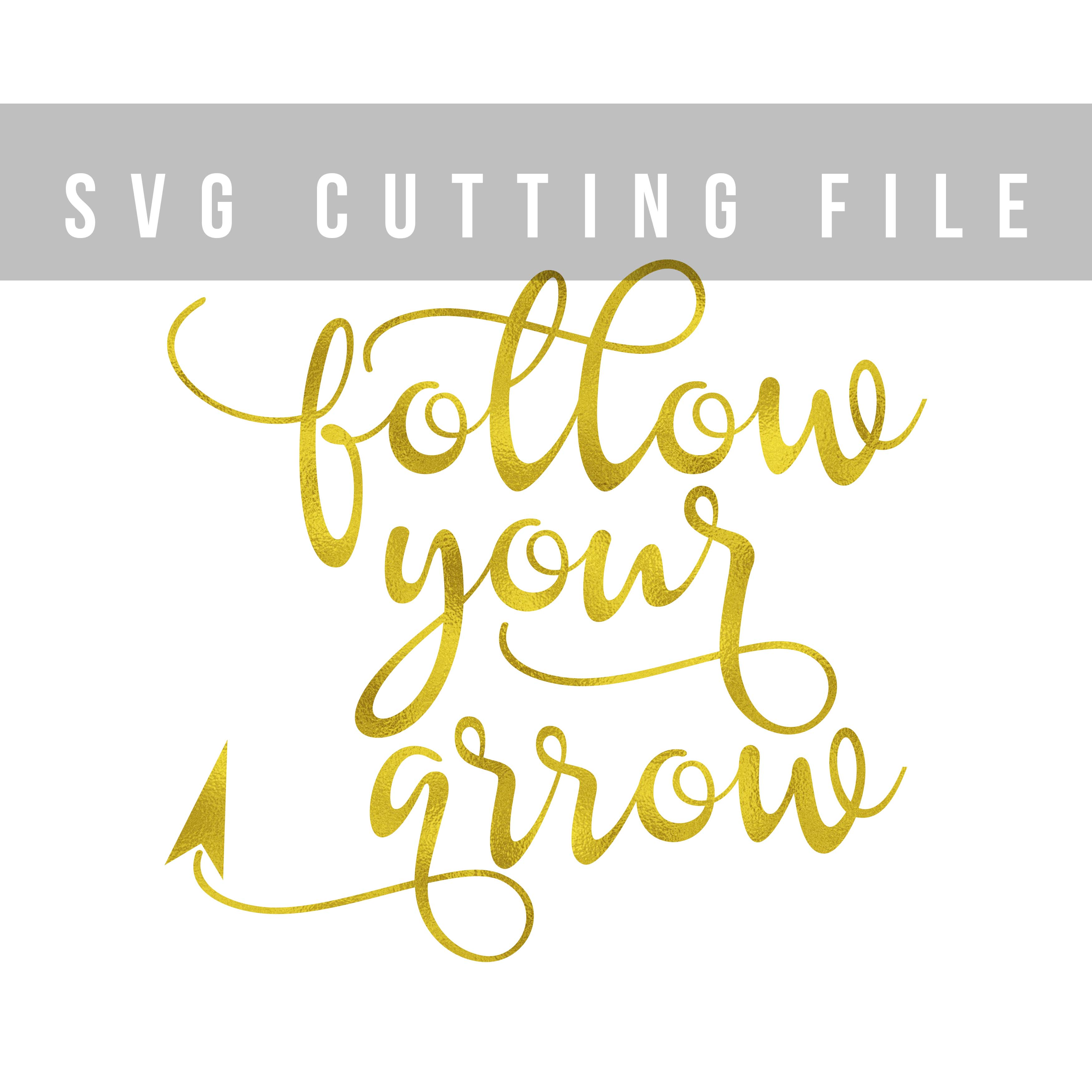 Follow your arrow SVG PNG EPS DXF, Inspirational quote SVG file for cut example image 2