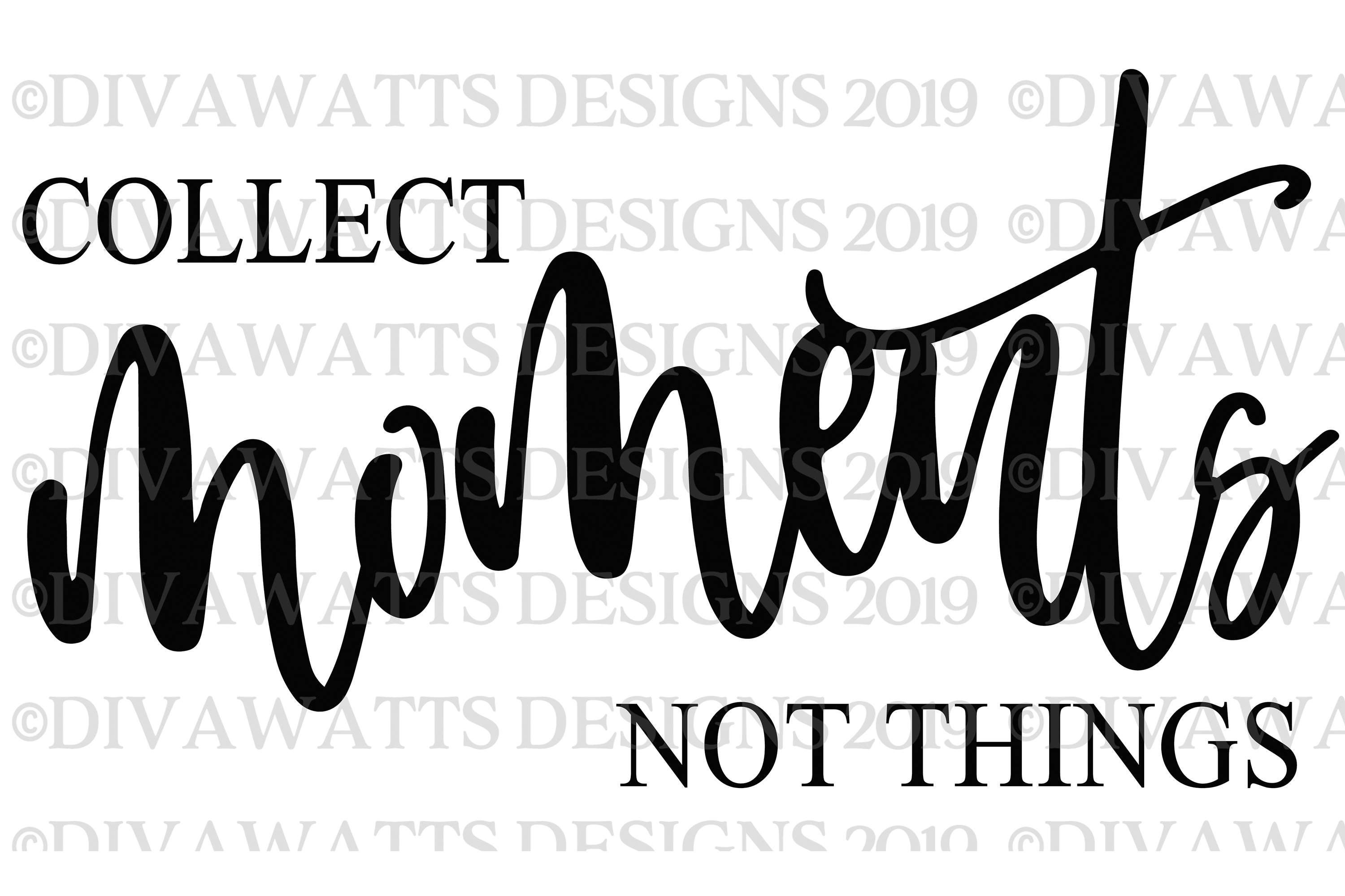 Collect Moments Not Things - Farmhouse Sign SVG Cutting File example image 4