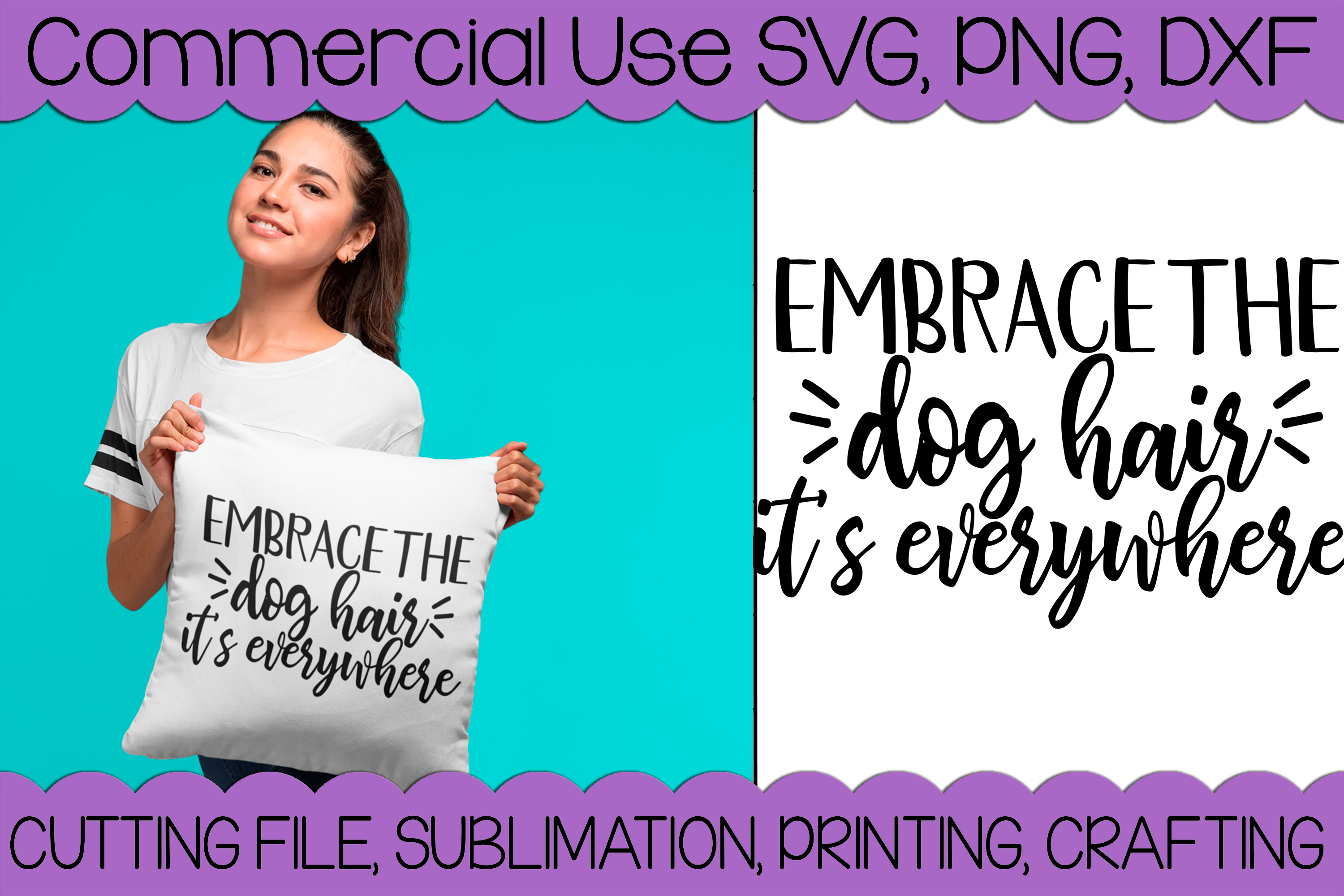 Embrace The Dog Hair example image 1
