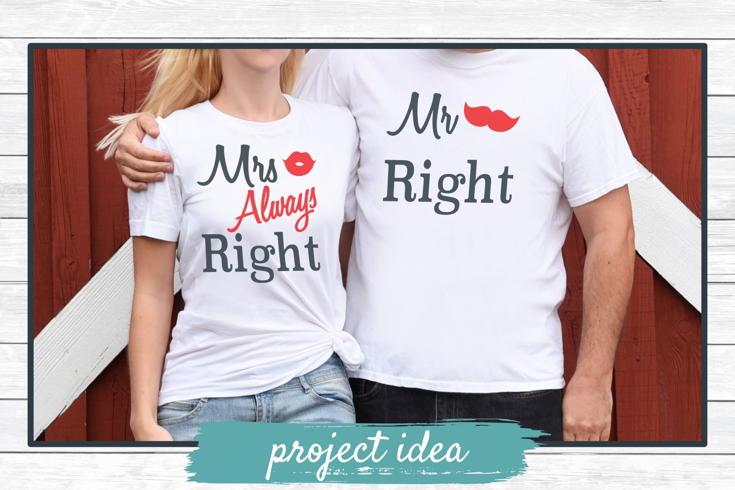 Mr Right and Mrs Always Right - Valentine, Love SVG Cut File example image 2
