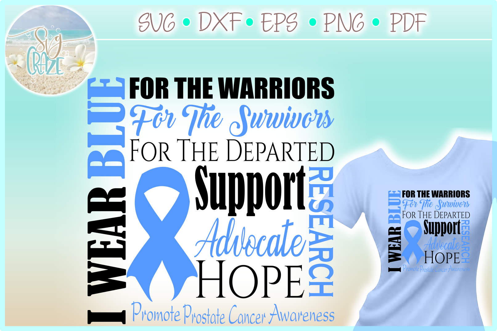 I WEAR BLUE Prostate Cancer Awareness SVG DXF EPS PNG PDF example image 1