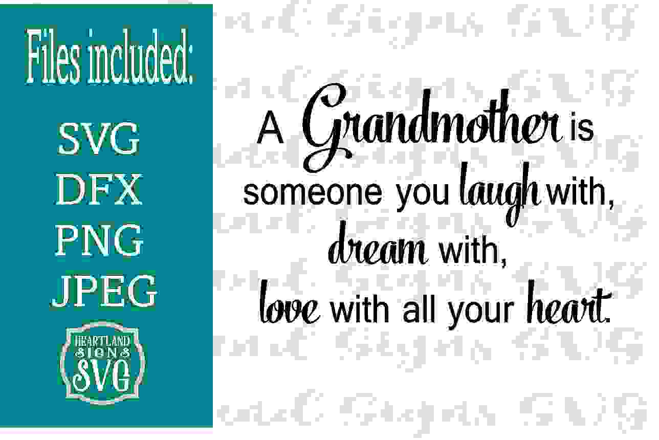 A Grandmother is Someone you laugh dream love SVG example image 1
