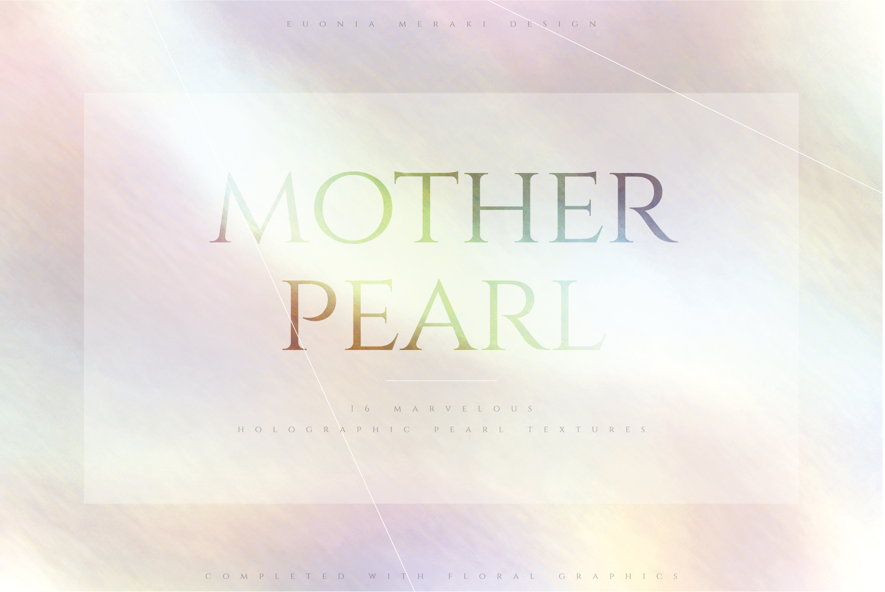 Holographic Pearl - Texture plus FREE Floral set example image 1