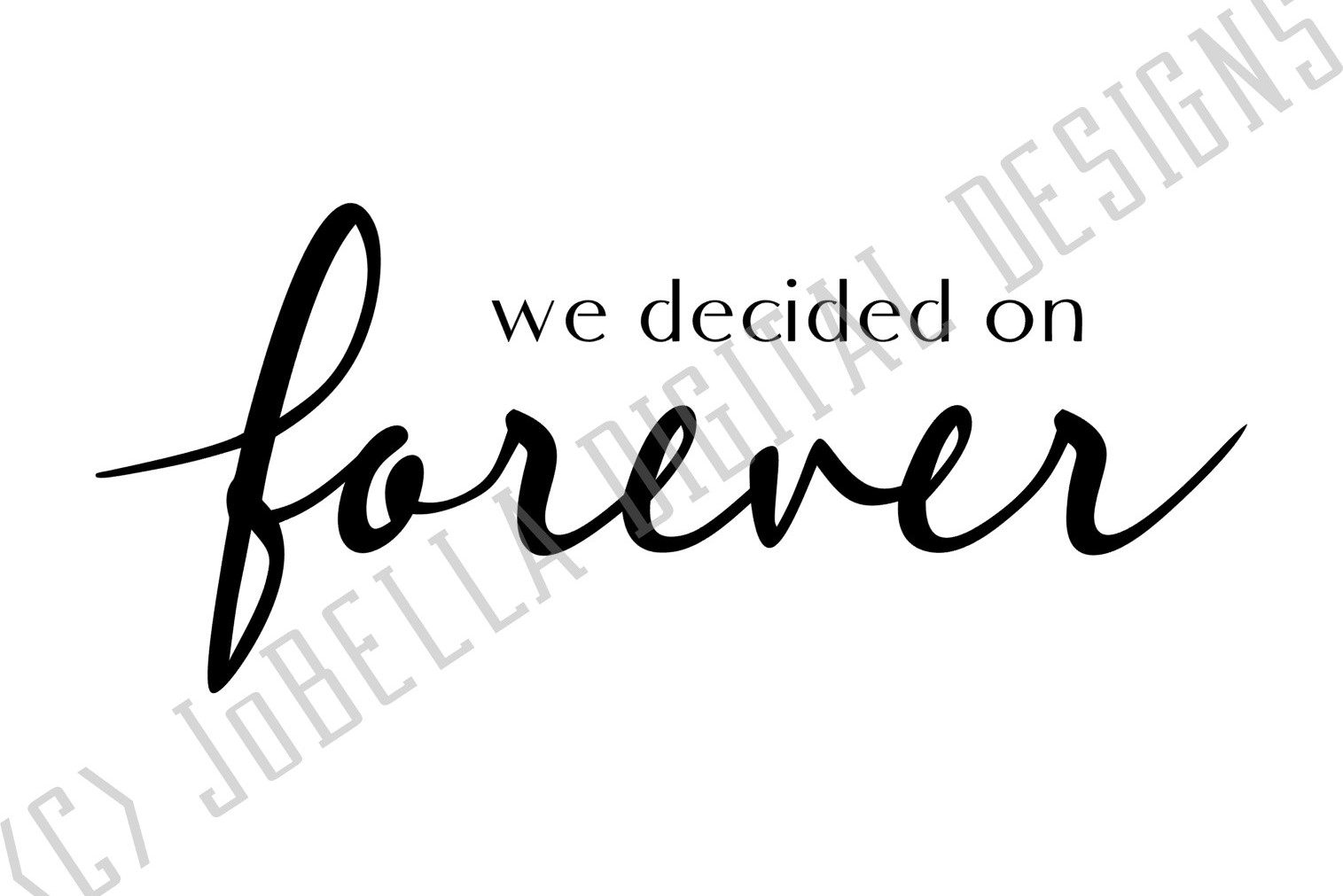 We Decided on Forever SVG and Printable Farmhouse Design example image 2