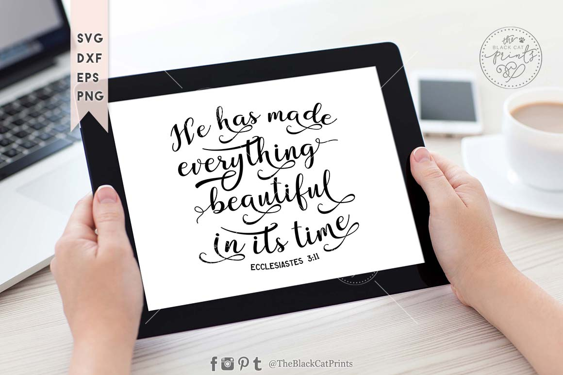 He has made everything beautiful in its time SVG PNG EPS DXF example image 2