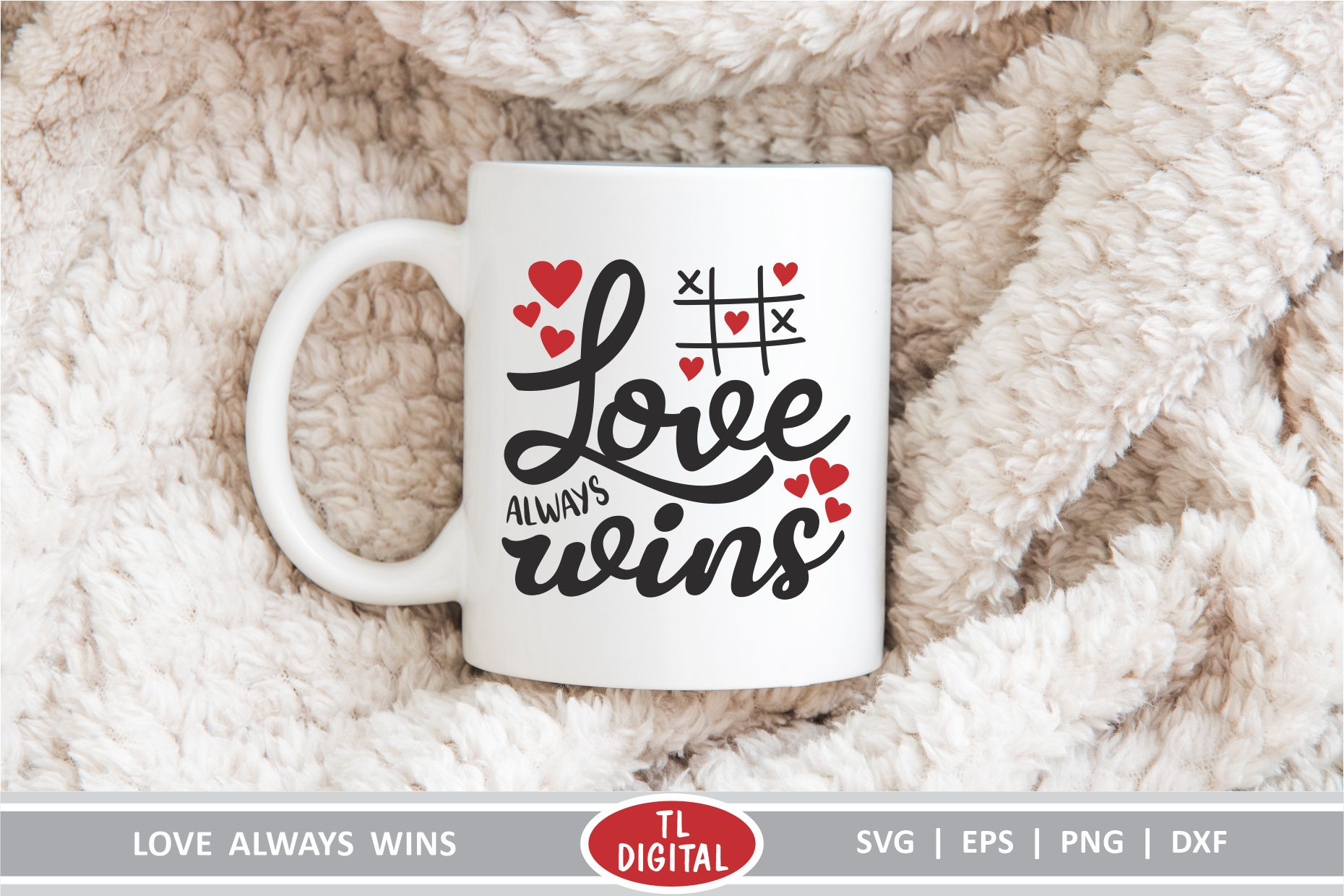 Love Always Wins - SVG   EPS   PNG  DXF - Valentines Graphic example image 2