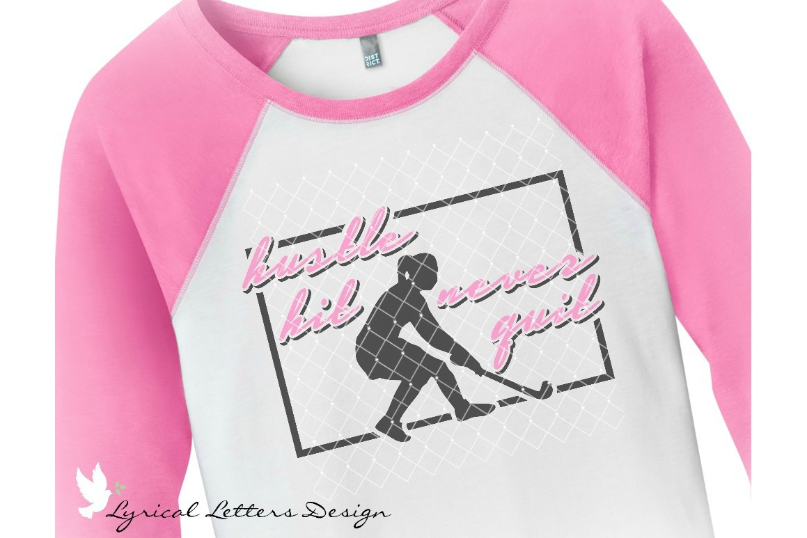 Hustle Hit Never Quit Field Hockey SVG DXF LL141E example image 2