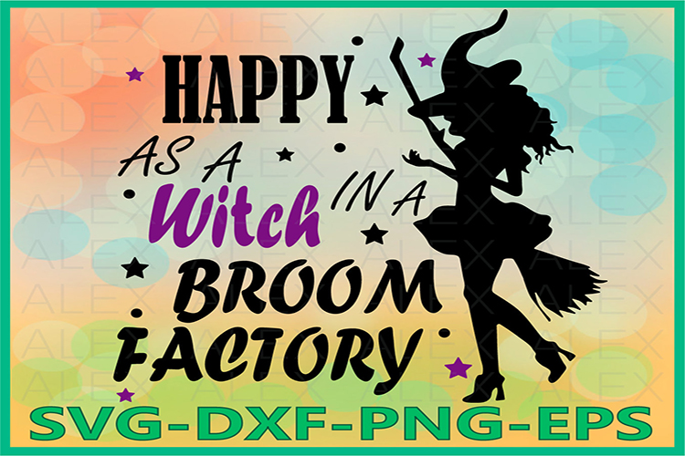 Happy As A Witch In A Broom Factory, Halloween Witches example image 1