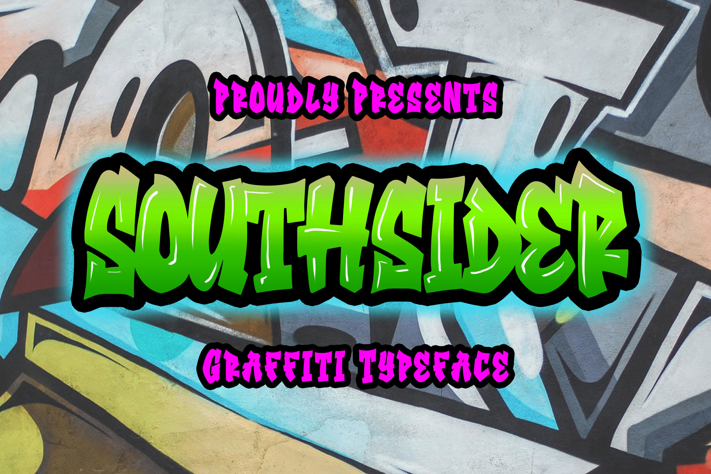 Southsider - Graffiti Typeface example image 1