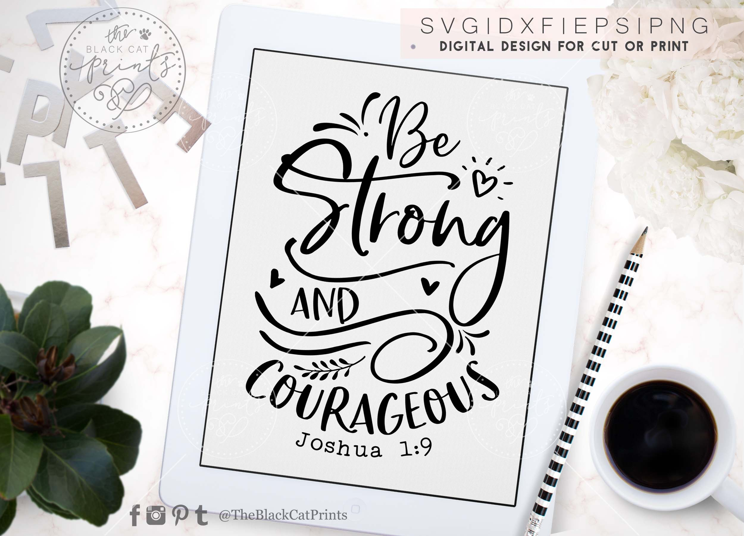 Be Strong And Courageous SVG DXF PNG EPS example image 3