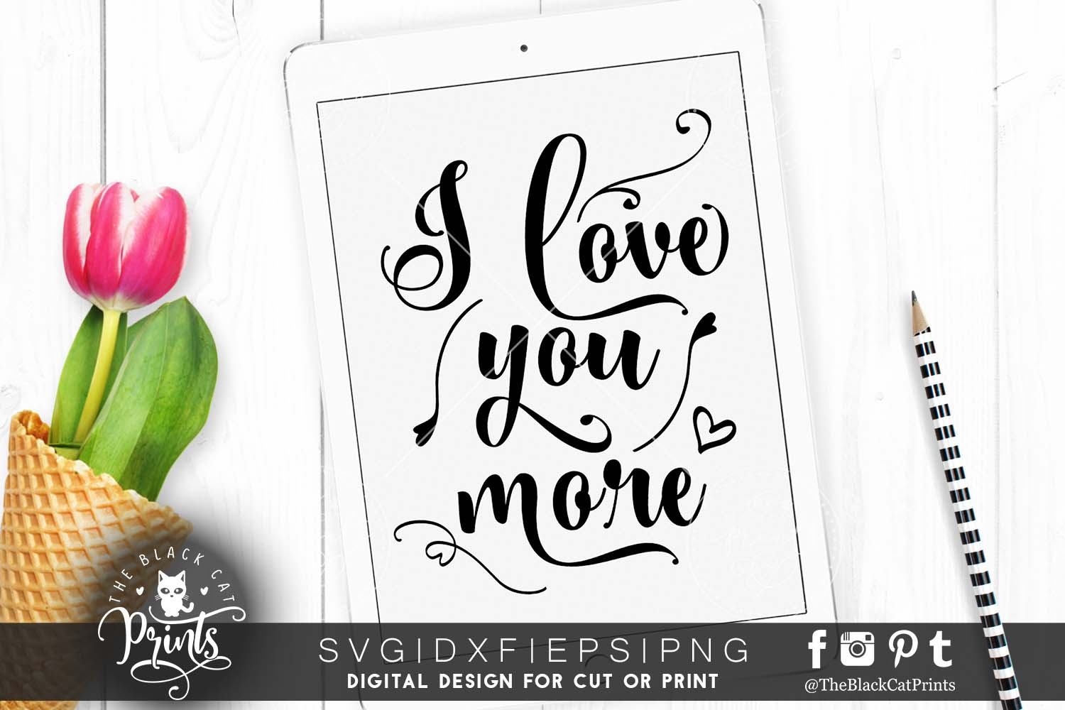 I love you more SVG EPS PNG DXF Valentines svg example image 1