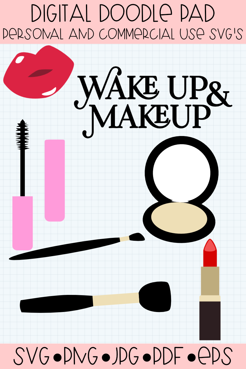 Wake Up & Makeup, Glamorous Cricut & Silhouette Cut Files example image 2