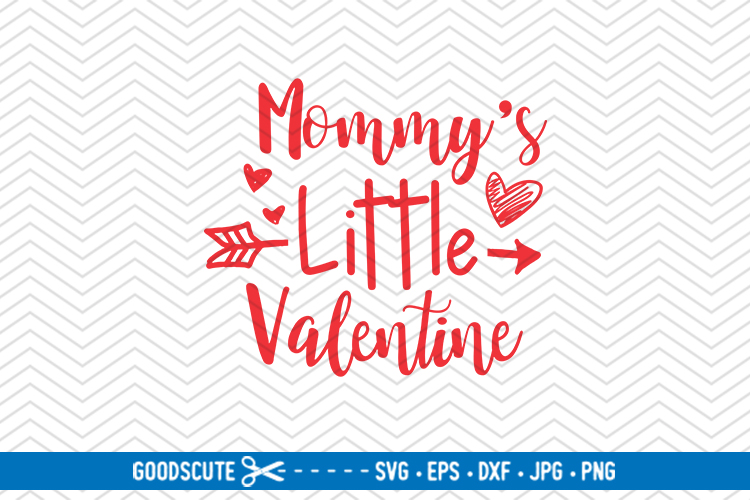 Mommy's Little Valentine - SVG DXF JPG PNG EPS example image 1