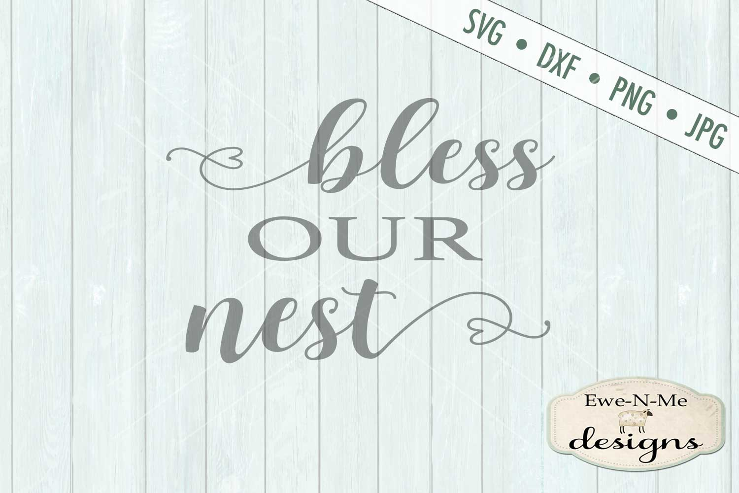 Bless Our Nest - SVG DXF Files example image 2