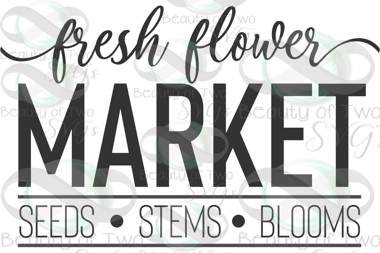 Farmhouse Fresh Flower market svg & png, flowers sign svg example image 3