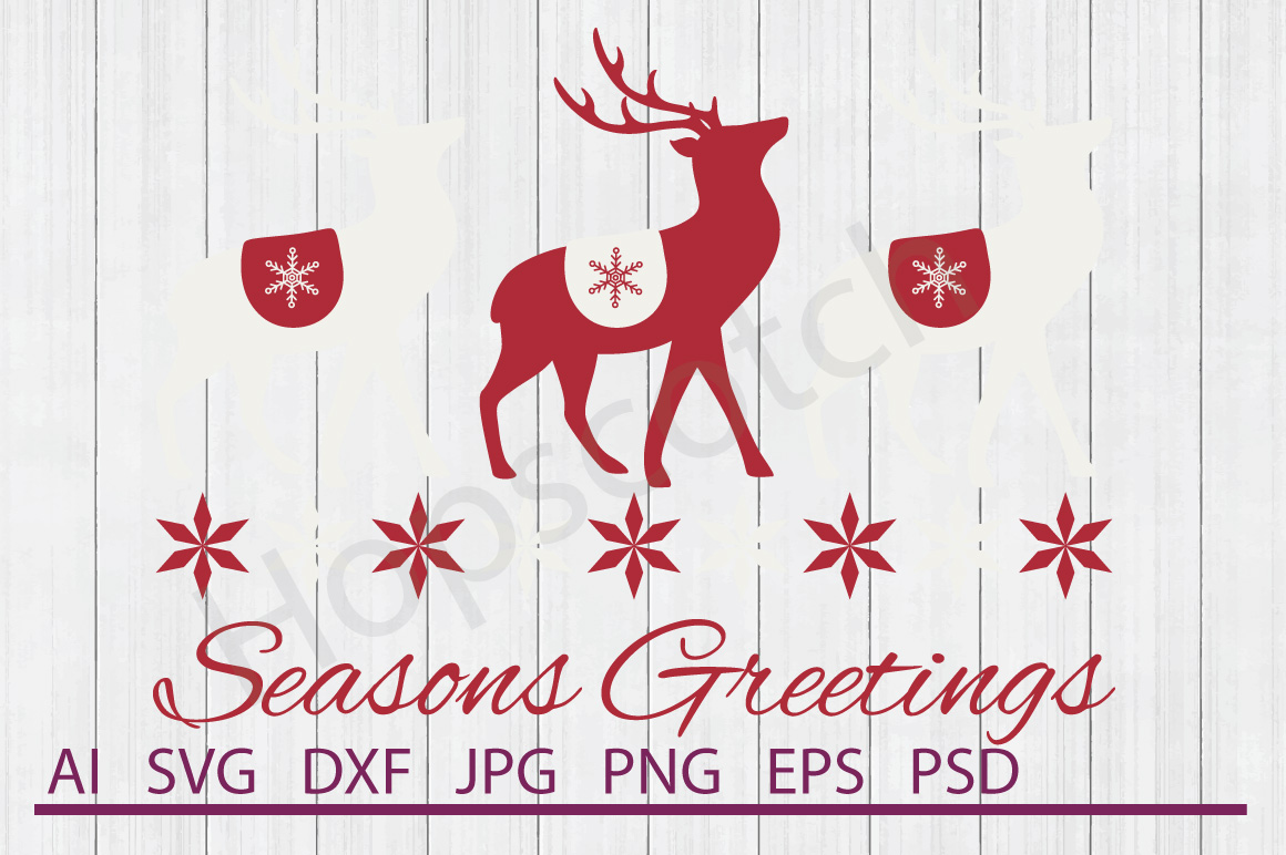 Reindeer SVG, Season Greetings SVG, DXF File, Cuttable File example image 1