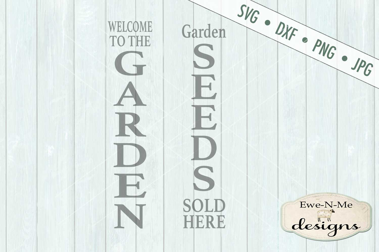 Garden Seeds Vertical Porch Sign SVG DXF Files example image 2