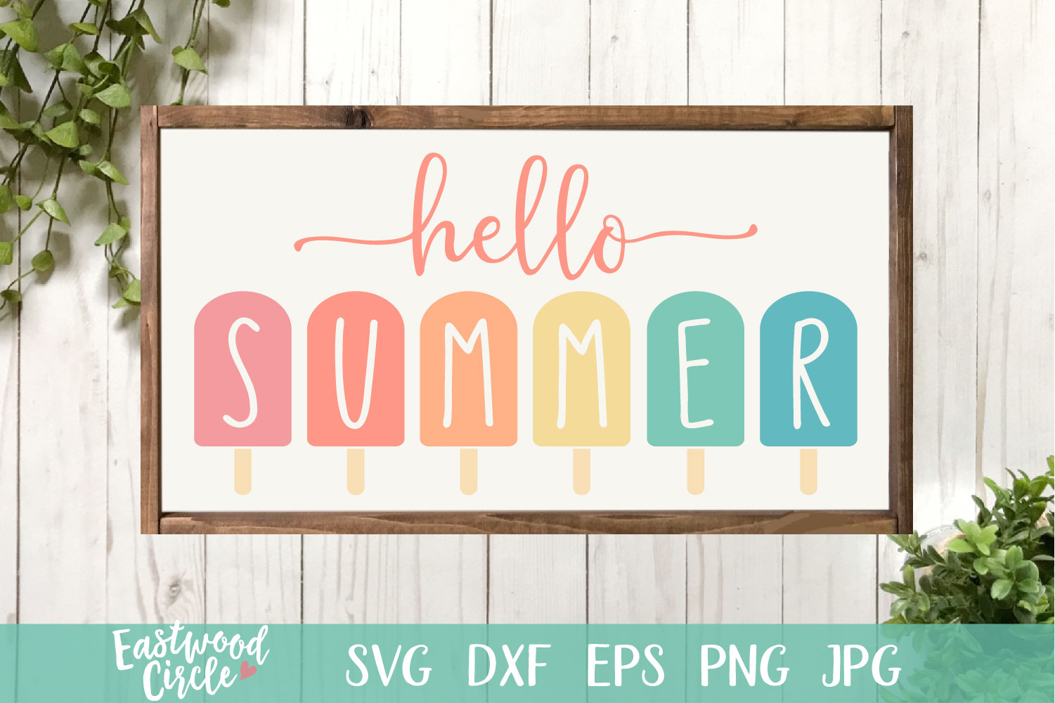 Hello Summer with Popsicles- A Summer SVG File for Signs example image 1