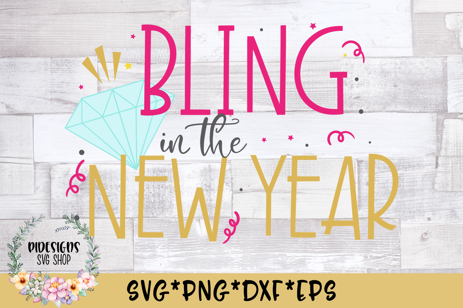 Bling In The New Year SVG Cut File example image 1