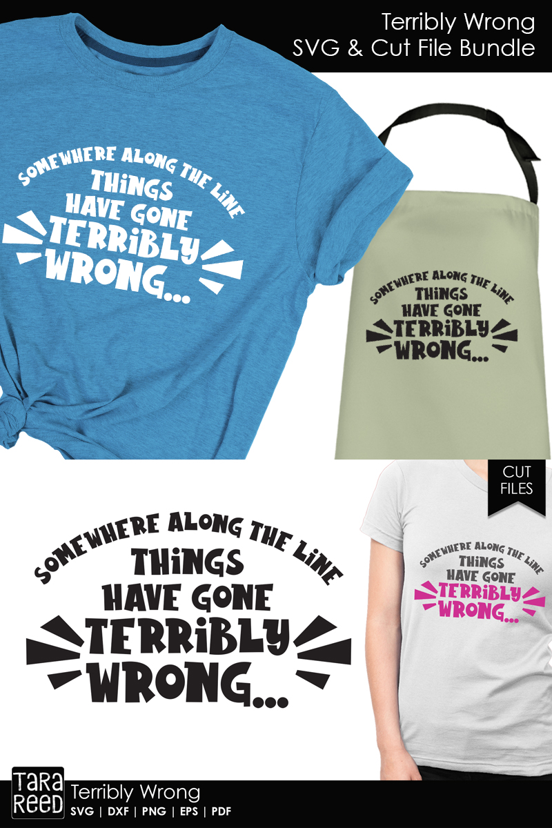 Terribly Wrong - Sarcasm SVG and Cut Files for Crafters example image 2