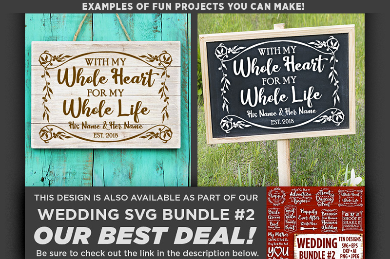 With My Whole Heart For My Whole Life SVG Wedding - 5511 example image 2