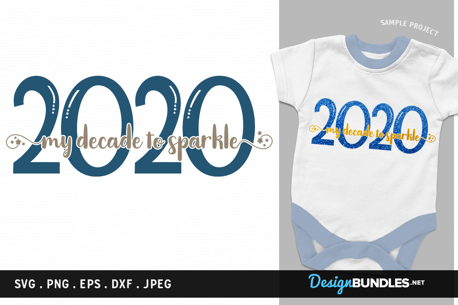 2020 -My Decade to Sparkle - new year svg cut file, printabl example image 1