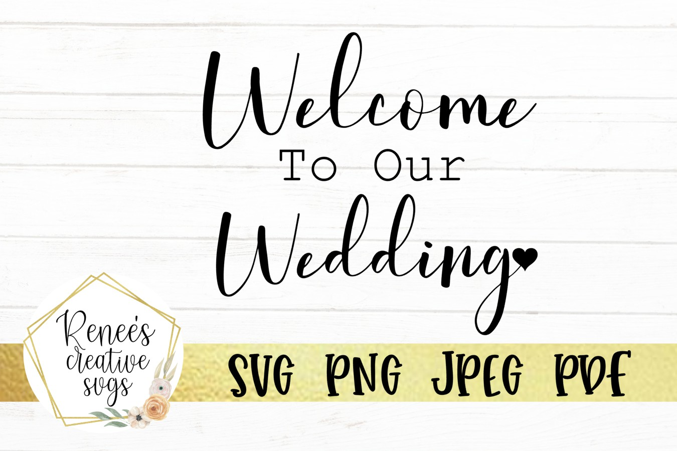 Welcome to our wedding |Wedding Quote Saying |SVG Cut File example image 2