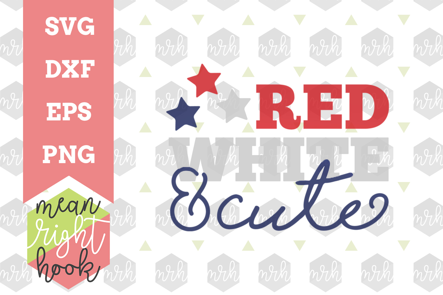 Red White & Cute |Fourth of July Design - SVG, EPS, DXF, PNG vector files for cutting machines like the Cricut Explore & Silhouette example image 1