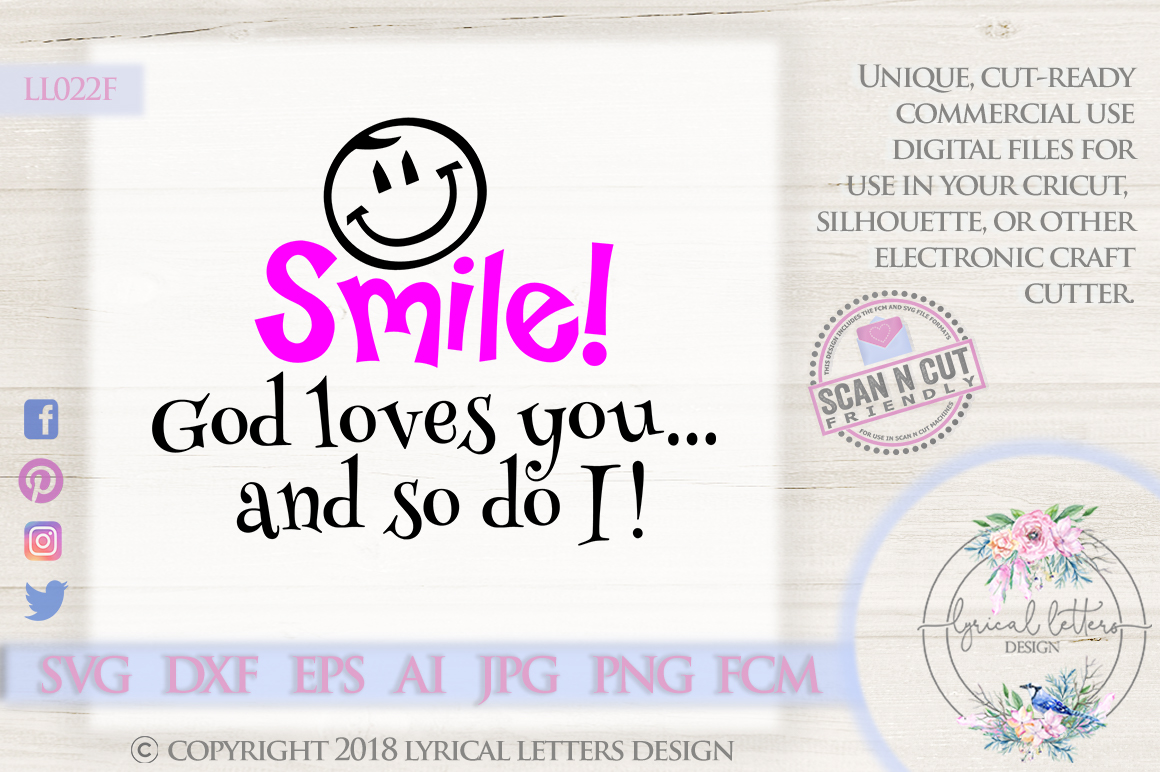 Smile God Loves You and So Do I SVG DXF LL022F example image 1