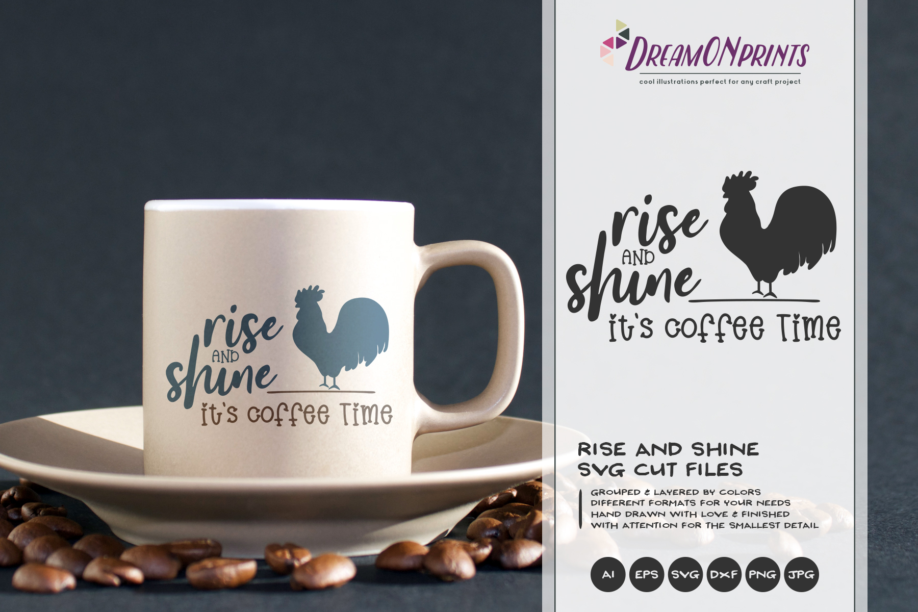 Rise and Shine It's Coffee Time SVG - Rooster Farm SVG example image 1
