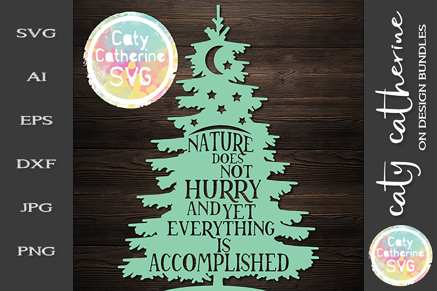 Nature Does Not Hurry And Yet Everything Is Accomplished SVG example image 1