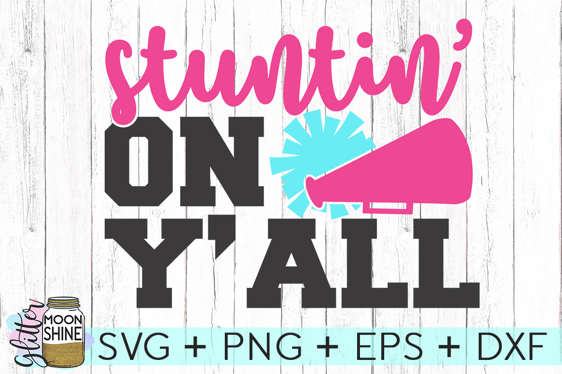 Stuntin' On Y'all SVG DXF PNG EPS Cutting Files example image 2