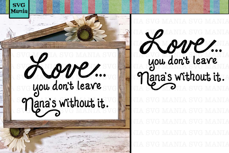 Cute Nana Saying SVG File, Nana Quote SVG, Nana SVG Cut File example image 1