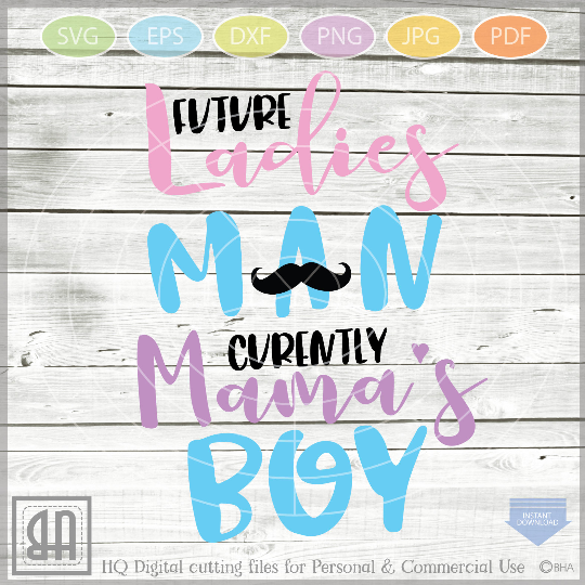 Future Ladies Man Currently Mama's Boy Svg - Boy Valentine example image 1