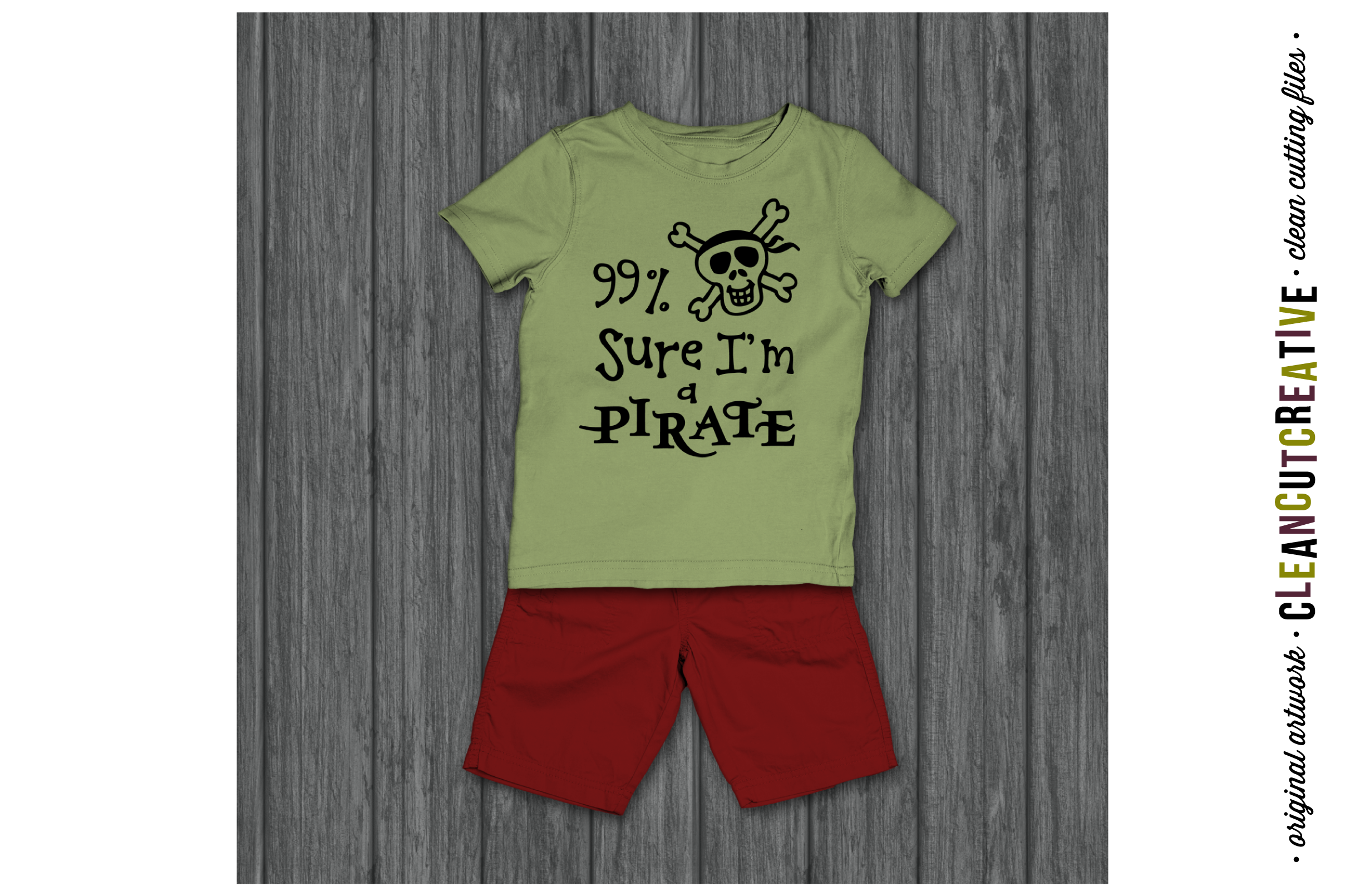 Funny Boys Quote 99% Sure I'm a Pirate - SVG DXF EPS PNG- Cricut and Silhouette - clean cutting files example image 2