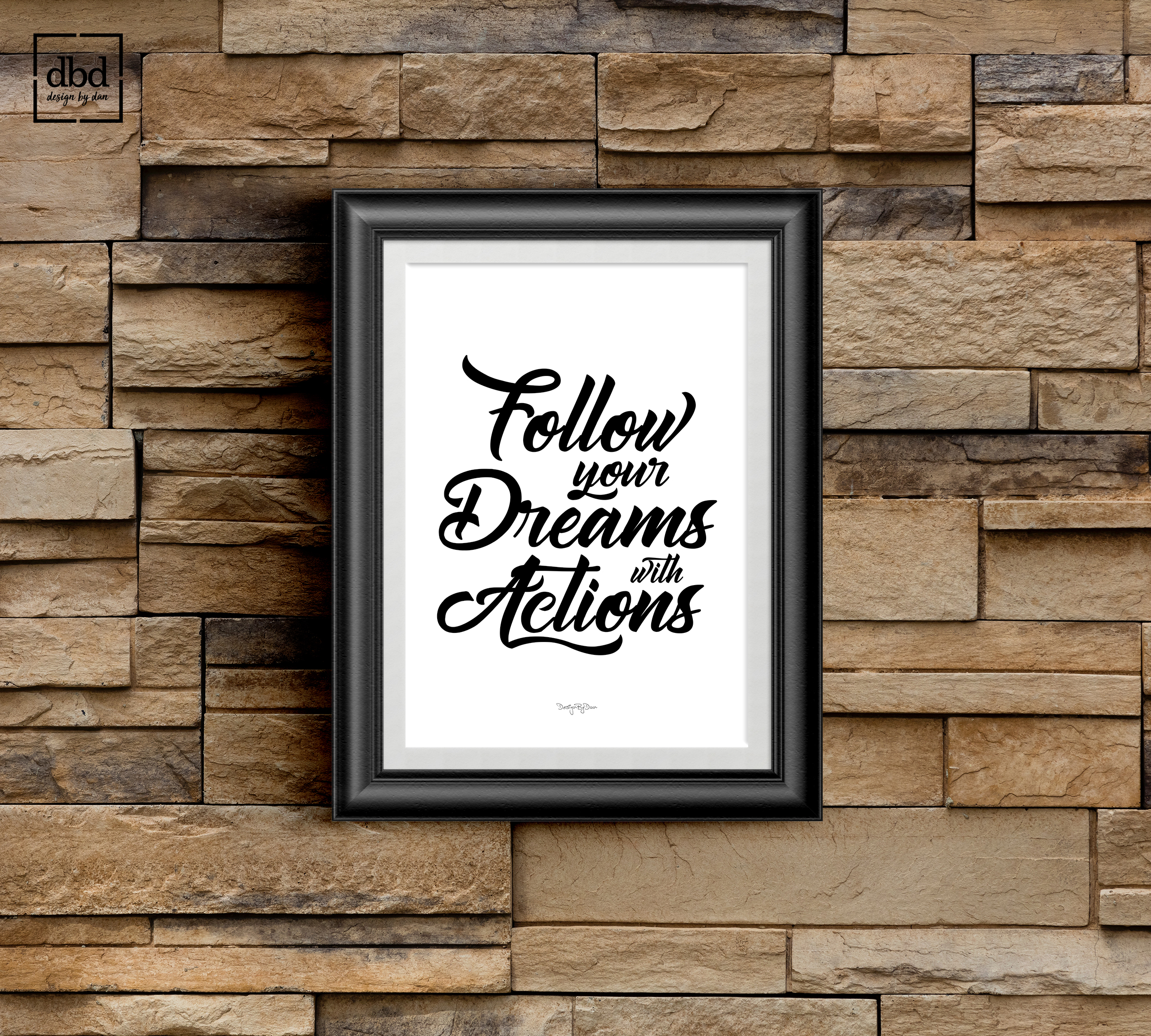Follow your Dreams with Actions example image 2