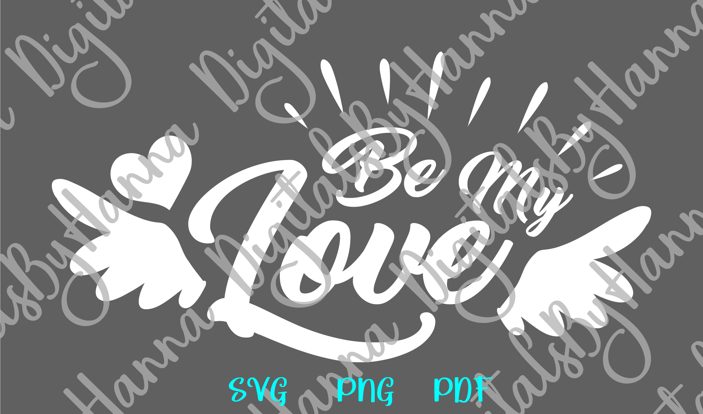 Be My Love Happy Valentines Day Sign Print & Cut PNG SVG example image 6
