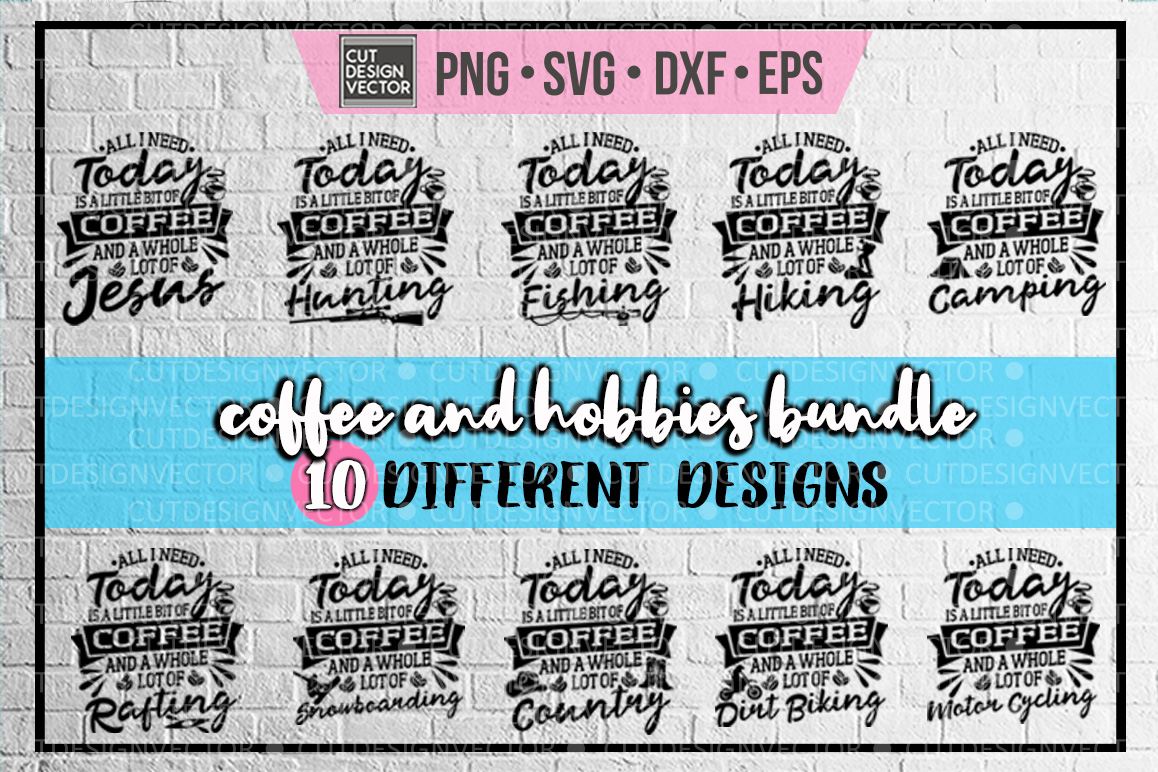 A little bit of Coffee and a Whole Lot of Hobbies BUNDLE example image 1