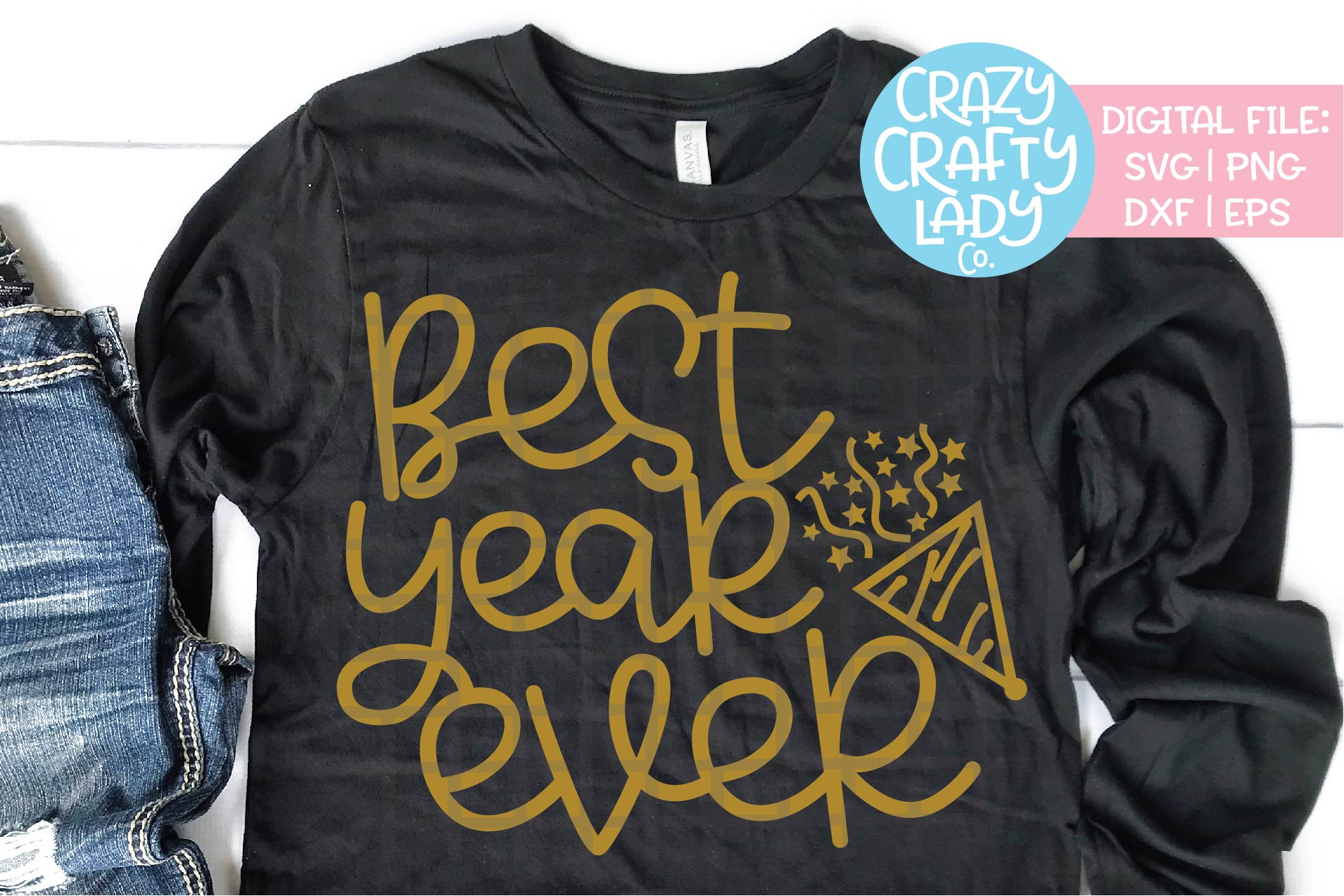 Best Year Ever SVG DXF EPS PNG Cut File example image 1