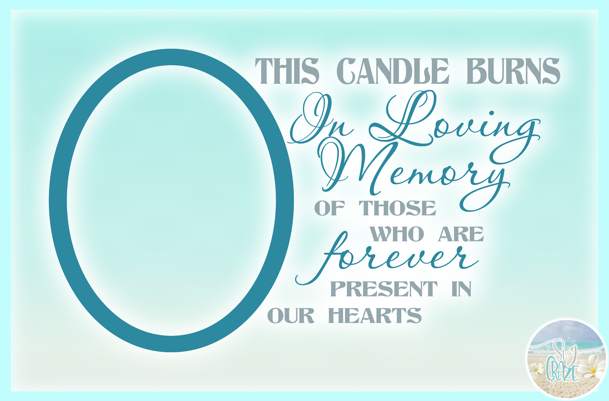 This Candle Burns In Loving Memory Forever In Our Hearts SVG example image 3